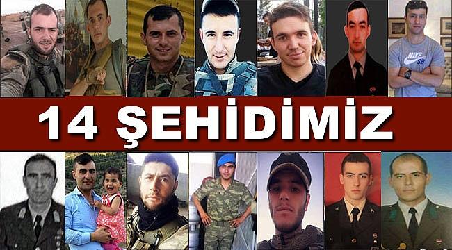 14 şehidin isimleri ve memleketleri belirlendi acı haber ailelere ulaştı