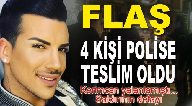 Kerimcan Durmaz'a saldıran 4 kişi polise teslim oldu