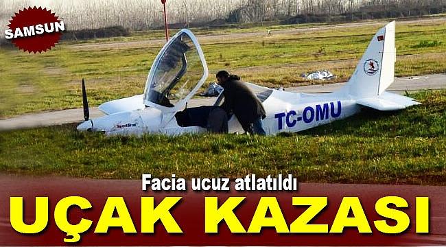 Samsun'da uçak kaza yaptı pisten çıktı