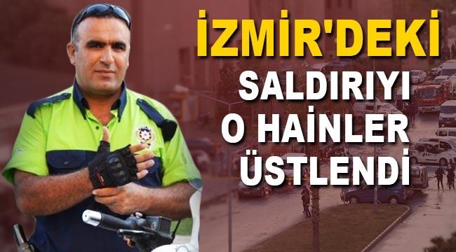İzmir adliyesindeki hain saldırıyı o terör örgütü üstlendi