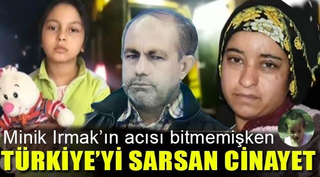Eşi ve kızını öldüren Bilal Kupal cinayetinde şok gelişmeler