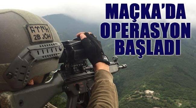 Maçka'da geniş kapsamlı terör operasyon