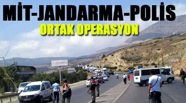 MİT, jandarma ve polisten ortak terör operasyonu