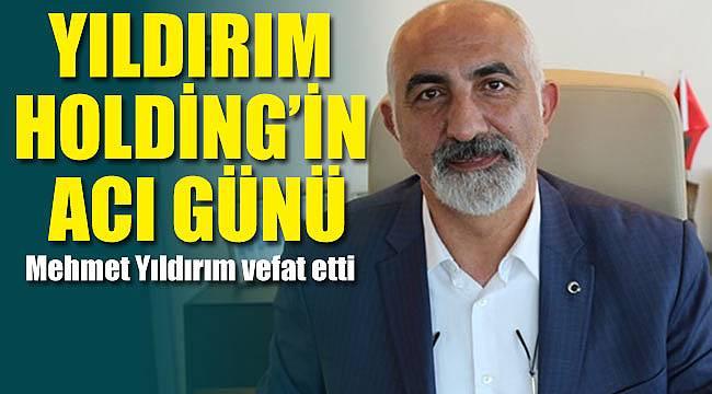 Mehmet Yıldırım öldü