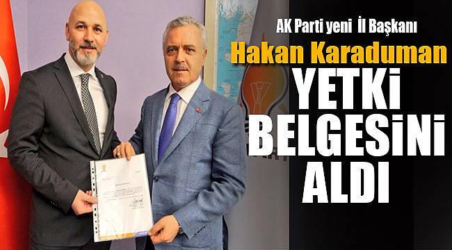 AK Parti İl Başkanı Karaduman yetki belgesini teslim aldı