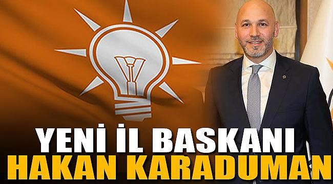 Samsun AK Parti'de Hakan Karaduman dönemi