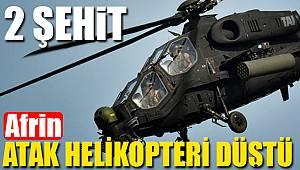 Atak helikopteri düştü 2 pilot şehit oldu