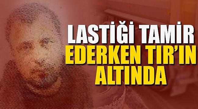 TIR'ın dorsenin altında kalan işçi öldü