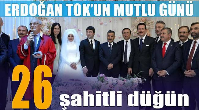 26 şahitli düğün, Başkan Tok'un mutlu günü