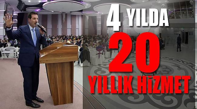 4 yılda 20 yıllık hizmet