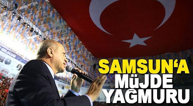Erdoğan'dan Samsun'a müjde