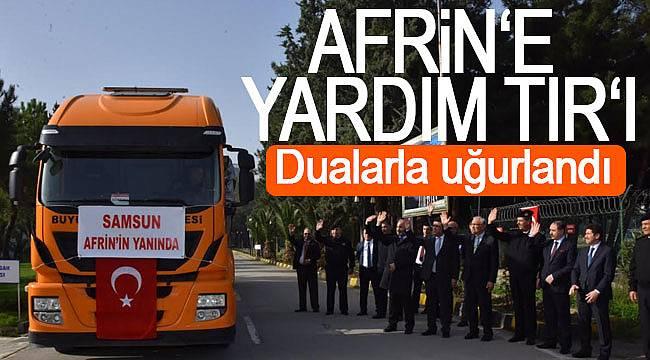 Samsun'dan Afrin'e yardım eli