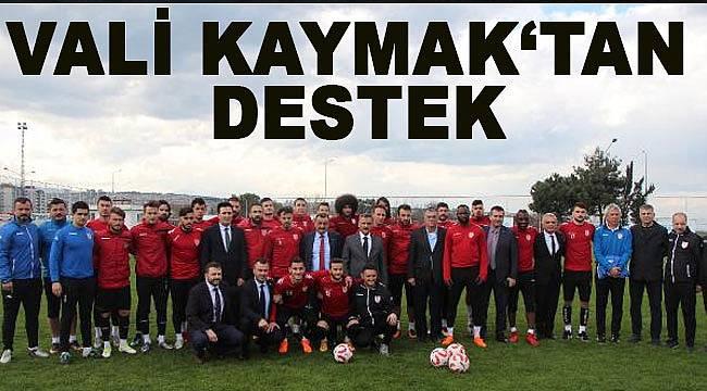 Vali Kaymak'tan Samsunsporlu oyunculara moral