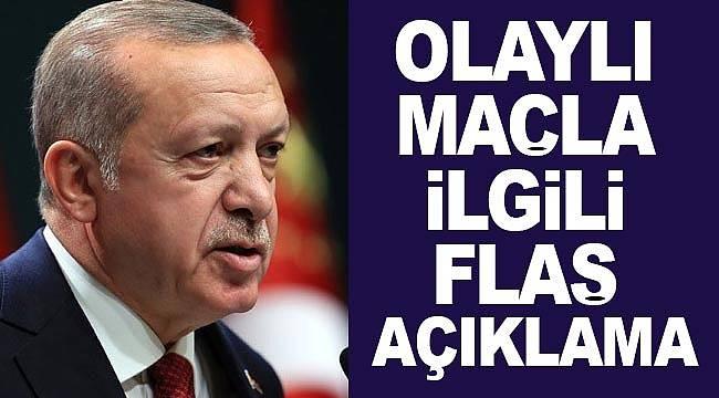 Erdoğan'dan Fenerbahçe Beşiktaş maçı olaylarına ilk değerlendirme