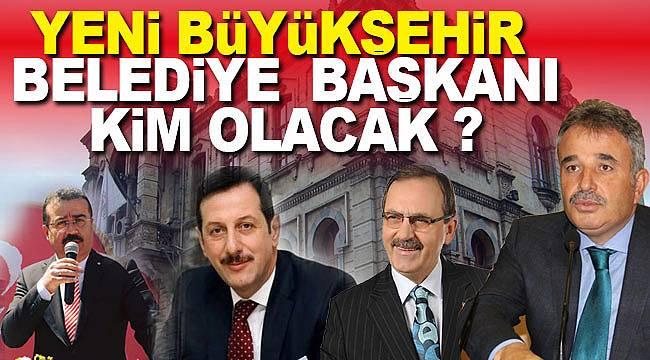 Samsun Büyükşehir Belediye başkanı kim olacak ?