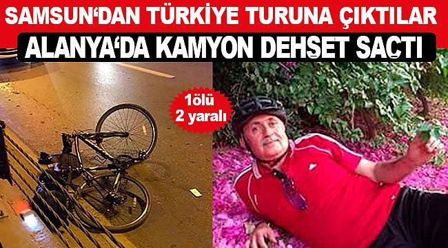 Kamyon terörü, Samsun'dan Türkiye turuna çıkan bisikletli gruba çarptı