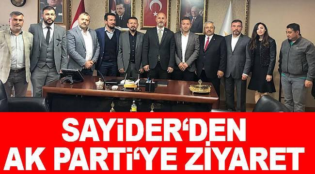 SAYİDER'den AK Parti İl Başkanı Hakan Karaduman'a ziyaret