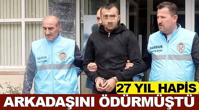 Cinayet sanığına 27 yıl hapis