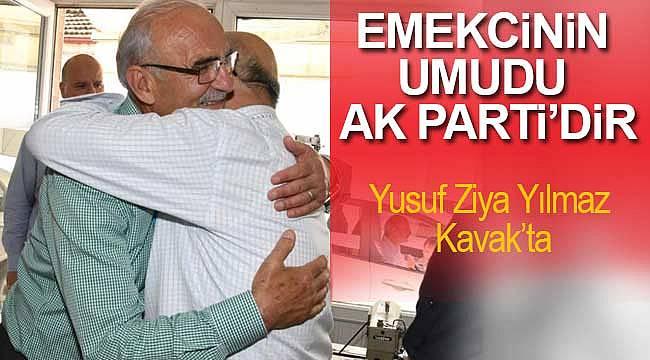 Emekçinin umutla beklediği AK Parti'dir