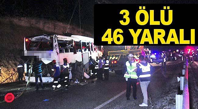 Otobüs devrildi 3 ölü 46 yaralı