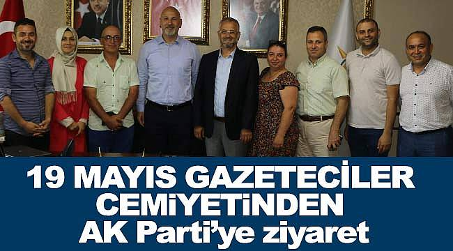 19 Mayıs Gazeteciler Cemiyeti'nden AK Parti'ye ziyaret