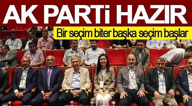 AK Parti yerel seçimlere hazır