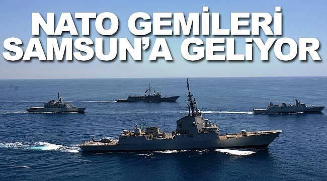 Samsun NATO gemilerini ağırlayacak
