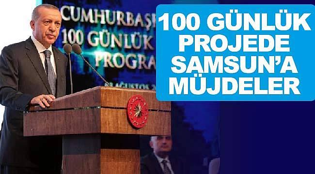 100 günlük projelerde Samsun'da var