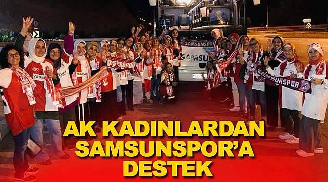 AK kadınlardan Samsunspor'a destek