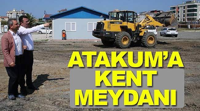 Atakum'a kent meydanı için çalışma başladı