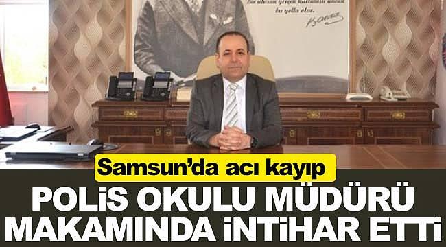 Samsun Polis okulu müdürü intihar etti