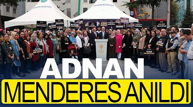 Adnan Menderes Samsun'da saygıyla anıldı