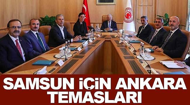 Samsun için Ankara temasları