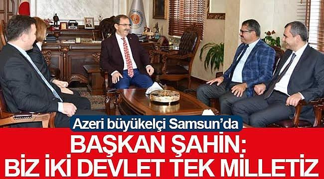 Azerbaycan Büyükelçisi Samsun'da