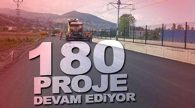 Büyükşehir'de 180 proje devam ediyor