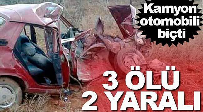 Kamyon otomobili biçti aynı aileden 3 kişi öldü