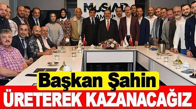 Türkiye üreterek kazanacak