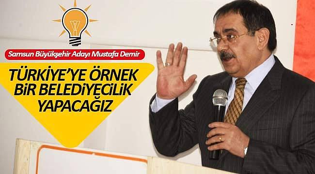 Hedef Türkiye'de örnek belediyecilik