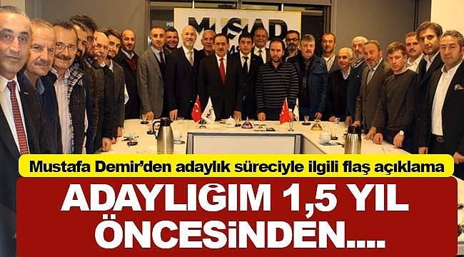 Mustafa Demir'den adaylık süreciyle ilgili flaş açıklama