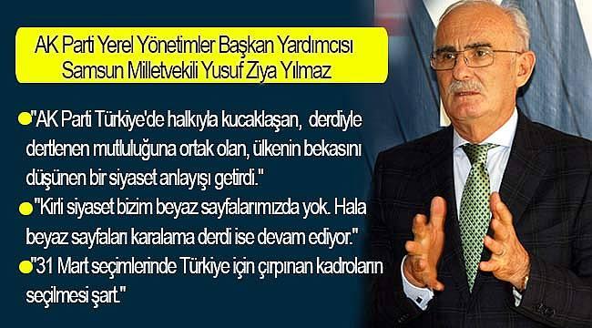 31 Mart'da Türkiye için çırpınan kadrolar seçilmeli
