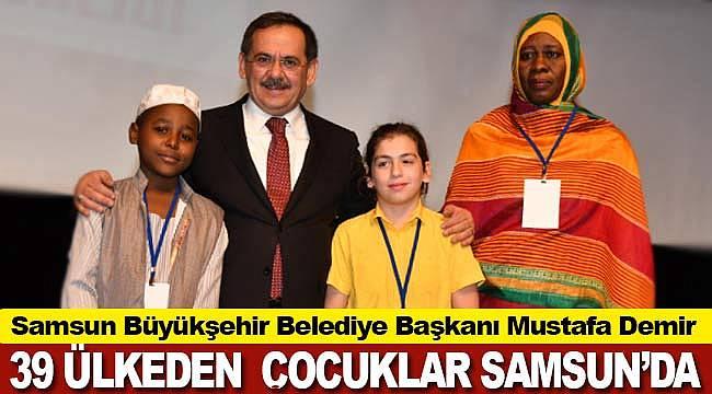 39 ülkeden çocuklar Samsun'da