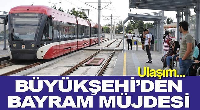 Samsun'da tramvay ve otobüsler bayramda ücretsiz