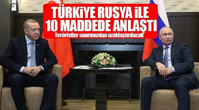 Türkiye ve Rusya 10 madde üzerinde anlaştı