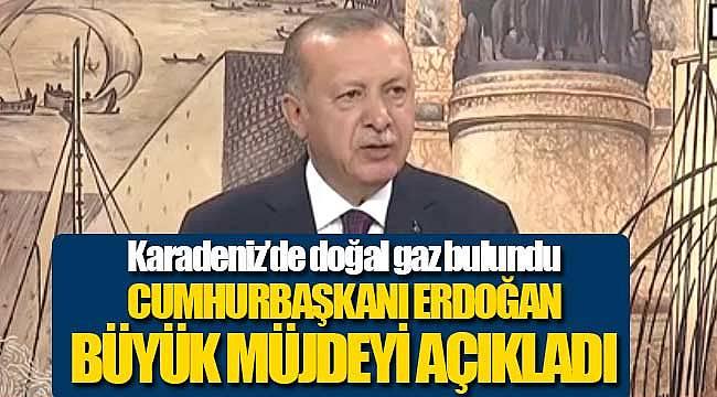 Cumhurbaşkanı Erdoğan, Karadeniz'de büyük doğal gaz rezervi bulundu