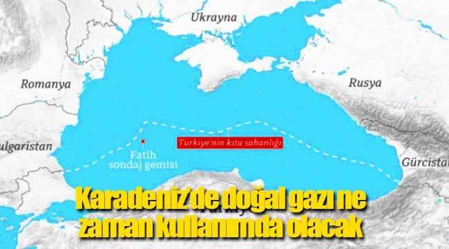 Karadeniz doğal gazı nerede, ne zaman çıkarılacak